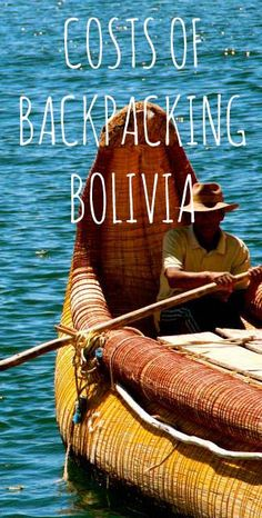 Costs of backpacking in Bolivia #bolivia #southamerica #backpacking