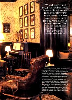 The parlor from the movie Practical Magic, one of my favorites. The house is one of my favorite places ever--real or imagined.