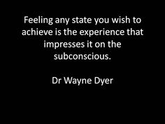 By Dr. Wayne W. Dyer