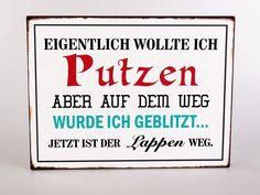Deko-Metallschild mit Spruch 35x26cm Putzen Blechschild Vintage look   Möbel & Wohnen, Dekoration, Schilder & Tafeln   eBay!