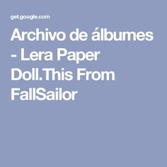Archivo de álbumes - Lera Paper Doll.This From FallSailor-russia-