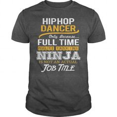 Awesome Tee For Hip Hop Dancer T Shirts, Hoodies. Check Price ==► https://www.sunfrog.com/LifeStyle/Awesome-Tee-For-Hip-Hop-Dancer-119727310-Dark-Grey-Guys.html?41382 $22.99