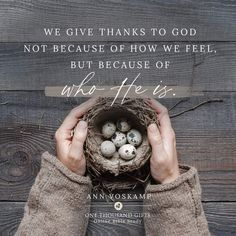 Watch the One Thousand Gifts Online Bible Study with Ann Voskamp at Study Gateway! One Thousand Gifts, 1000 Gifts, Online Bible Study, Because He Lives, Decor Logo, Walk By Faith, Online Gifts, Give Thanks, Encouragement