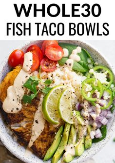 Whole30 Fish Taco Bowl - An easy to make Whole30 compliant lunch or dinner recipe. Paleo fish taco bowl served on a big bed of cauliflower rice and topped off with a raw cashew, creamy chipotle sauce.