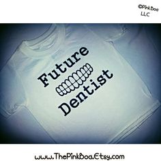 Future Dentist Shirts . Dentist T Shirts . Funny Dentist Shirts  Dentist Baby Onesie . Dental Hygienist Gift . Future Endodontist . Handmade