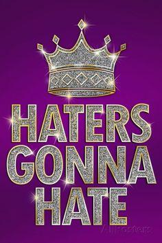 haters-gonna-hate-purple-bling.jpg (325×488)