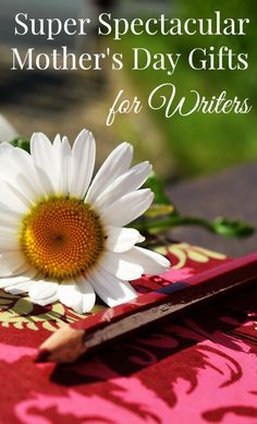 Got a super creative mom? Check out these super spectacular Mother's Day gifts for writers! Get shopping now before you run out of time!