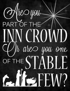 inn crowd or stable few (just a photo of the font) @Brenda Franklin Hines