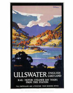 Ullswater, Cumbria and The Lake District, The English Lake-Land, Railway Art Travel Poster Art Print Posters Uk, Train Posters, Railway Posters, Poster Prints, Art Print, Wall Posters, Retro Posters, Travel English, British Travel