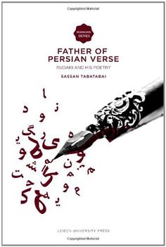 Father of Persian Verse: Rudaki and His Poetry (Iranian Studies Series), http://www.amazon.com/dp/9087280920/ref=cm_sw_r_pi_awdm_0lC8wb2J4DBE8