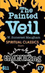 The Painted Veil. Nuorempana pidin kovasti Somerset Maughamista