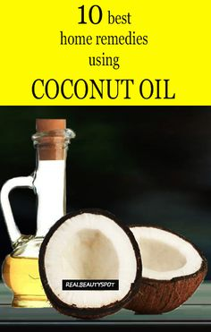 10 DIY home remedies using coconut oil