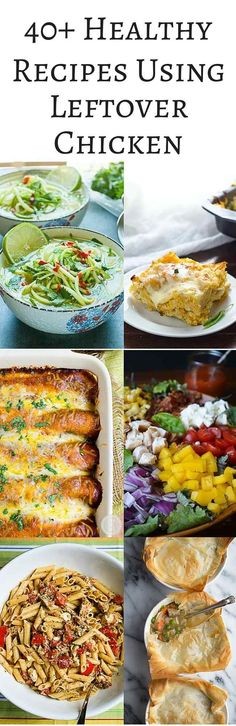 40+ Healthy Recipes Using Leftover Chicken - use leftover roasted, grilled, and poached chicken in salads, soups, enchiladas, empanadas, pasta and more ~ http://jeanetteshealthyliving.com #fcpinpartners