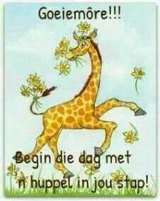 Dag met huppel in stap Good Morning Boyfriend Quotes, Morning Qoutes, Morning Messages, Lekker Dag, Goeie More, Afrikaans Quotes, Inspirational Verses, Good Morning Wishes, Funny Messages