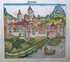 "HARTMANN SCHEDEL (1440 – 1514)   ""Bononia"", Quarta etas mundi, folium LXII, 1493"