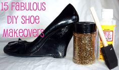 15 Fabulous DIY Shoe Makeovers -  Don't throw out those old shoes yet!