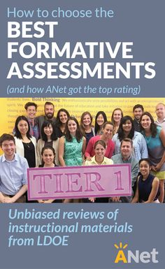 Finally, there's a rigorous independent review of formative assessments and instructional materials, and ANet received the top rating!