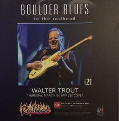 WALTER TROUT 2016 TOUR @ BOULDER STATION