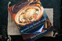 Book review of Dorie Greenspan's Around My French Table cookbook.