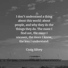 55 Understanding quotes and sayings that give inspiration. Here are some of the best understanding quotes that you can read to educate you o. Understanding Quotes, Understanding Yourself, Brian Greene, Cruel People, Michel De Montaigne, Mitch Albom, One Step Beyond, Listening Ears, No One Understands