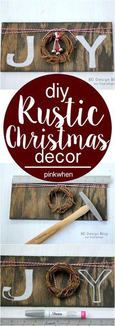DIY Rustic Christmas Decor | JOY Sign | PinkWhen