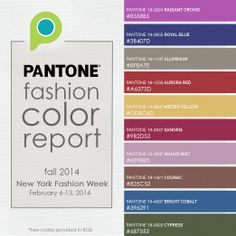 Pantone released their Fall 2014 Fashion Color Report for New York Fashion Week — We've created this handy guide with the color codes to help you use these on trend colors! #colors #fashionweek #pantone