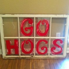 Go Hogs window... now all i need is some old wood windows