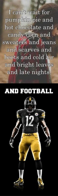 I actually don't like fall, but I do like football! So that can be at the top of the list. haha