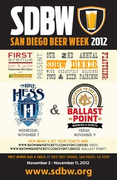 Bristol Hotel  San Diego Beer Week is just around the corner and FIRST avenue bar and grille is hosting an extra special food & beer pairing dinner on November 7th & 9th between 7-10pm. For menu and reservations check out our website: http://www.thebristolsandiego.com/blog/san-diego-events/sandiegobeerweek.aspx