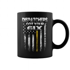 DISPATCHERS GOT YOUR SIX MUG => Check out this shirt or mug by clicking the image, have fun :) Please tag, repin & share with your friends who would love it. #Dispatchermug, #Dispatcherquotes #Dispatcher #hoodie #ideas #image #photo #shirt #tshirt #sweatshirt #tee #gift #perfectgift