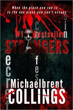 Strangers - Kindle edition by Michaelbrent Collings. Mystery, Thriller & Suspense Kindle eBooks @ Amazon.com.