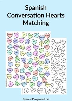 A free printable with Spanish sayings for matching and other games. Spanish Candy Hearts Printable Activityhttp://www.spanishplayground.net/spanish-candy-hearts-printable-activity/