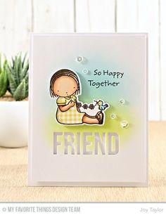 Happy Together Stamp Set and Die-namics, Words for Friends Die-namics - Joy Taylor  #mftstamps