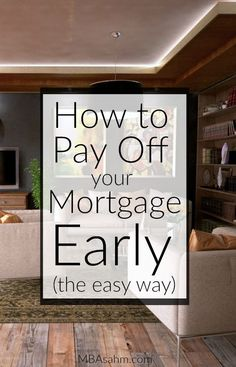 If you want to pay off your mortgage early, these are the first steps to take! Paying off the mortgage is a key ingredient in getting out of debt, so don't push it off! Paying Off Mortgage Faster, Pay Off Mortgage Early, Mortgage Tips, Mortgage Rates, Mortgage Estimator, Best Payday Loans, Mortgage Loan Originator, Mortgage Interest Rates, Paying Off Student Loans