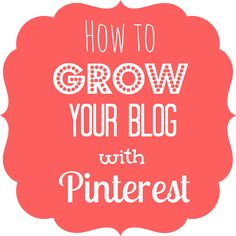 How to Grow Your Blog with Pinterest - Rain on a Tin Roof