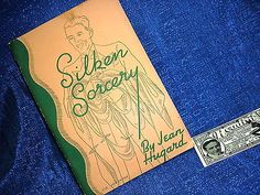 JEAN HUGARD PRESENTS SILKEN SORCERY COPYRIGHTED 1937 MAX HOLDEN MAGIC BOOK Collectibles:Fantasy, Mythical & Magic:Magic:Books, Lecture Notes www.webrummage.com $9.99