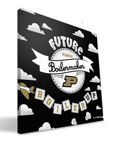 Take a look at this Purdue Future Boilermaker Gallery-Wrapped Canvas by Paulson Designs on #zulily today!