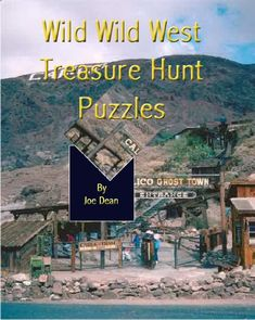 Old West Themed Treasure Hunt Western Games, Western Theme, Activity Games, Activities, Us Bonds, Treasure Hunt Clues, Wild West Party, Mother Lode, Team Bonding