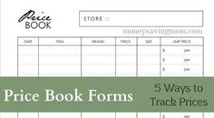 Price Book Forms: Downloadable forms to use for tracking prices. 5 styles to choose from!