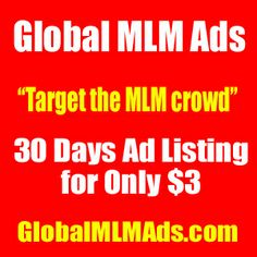 Global MLM Ads – Only $3 For 30 Days Listing!