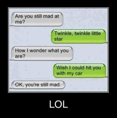 Just For Laughs / Twinkle twinkle little star, wish I could hit you with my car