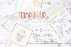Einladung zur Stampin' Up {Katalogparty} am 20. Juni 2015 in Neuhofen (Pfalz)   Kuchenduft & Kinderlachen