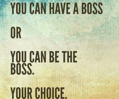 I'd rather be the boss! I'm just sayin!!! #BossUp #BossesAintLoyal #ChooseWisely #DoWerk 💪💵🚀💰