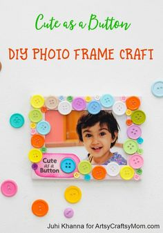 Kids love looking at their baby pictures! Indulge them with a DIY Photo Frame that is as cute as a button, and perfectly deserving of cute pictures! Cute as a Button DIY Photo Frame Craft Recycled Crafts Kids, Craft Projects For Kids, Crafts For Kids To Make, Easy Crafts For Kids, Craft Activities For Kids, Preschool Crafts, Homemade Teacher Gifts, Homemade Gifts, Photo Frames For Kids