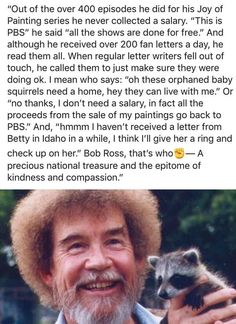 Bob Ross the epitome of kindness and compassion. Sweet Stories, Cute Stories, Letter Writer, Human Kindness, A Silent Voice, Gives Me Hope, Out Of Touch, Faith In Humanity Restored, Look Here