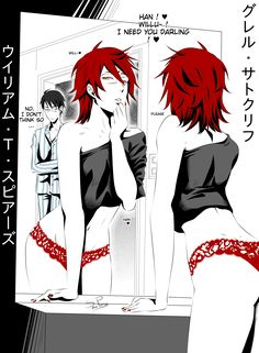 Grell : It's very important to heal yourself ! Grell takes his time. Grell Black Butler, Black Butler Funny, Black Butler Kuroshitsuji, Dc Anime, Anime Fnaf, Anime Guys, Ciel Phantomhive, My Little Pony, Black Butler Characters