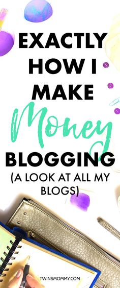 My Blogs, How I Make Money And How I Have Time For It All (With Twins in Tow) - Twins Mommy