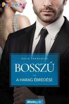 Katie Françoise: Bosszú - A harag ébredése Books, Products, Paulo Coelho, Libros, Book, Book Illustrations, Gadget, Libri