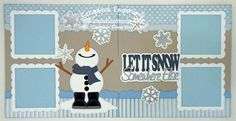 Scrapbook Page Kit Let It Snow Somewhere Else Snowman Winter 2 page Scrapbook Layout Kit 036 on Etsy, $10.00