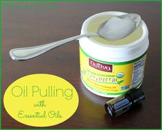 Oil Pulling with Essential Oils - totally refreshing.
